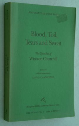 Blood, Toil, Tears and Sweat - Uncorrected Page Proof. Winston S. Churchill.