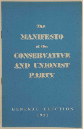 The Manifesto of the Conservative and Unionist Party. Winston S. Churchill.