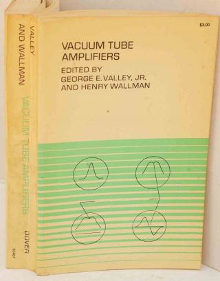 Vacuum Tube Amplifiers. George E. Valley, Henry Wallman