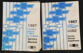 1987 Caprice & Monte Carlo Service Manual and Electrical Diagnosis Manual. General Motors