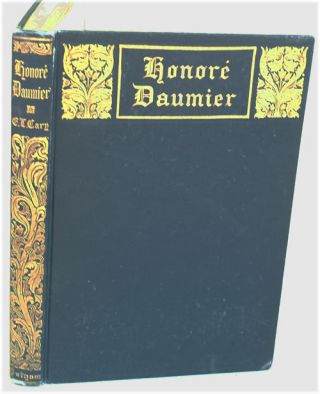 Honore Daumier: A Collection of His Social and Political Caricatures, Together With an...