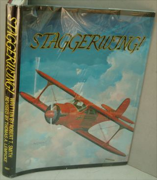 Staggerwing! Story of the Classic Beechcraft Biplane. Robert T. Smith, Thomas A. Lempicke