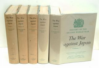 The War Against Japan complete set of 5 volumes. S. Woodburn Kirby